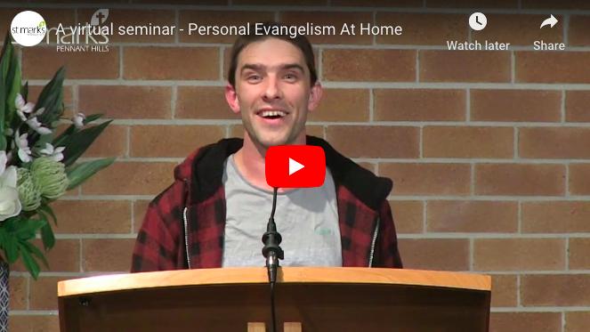 A virtual seminar – Personal Evangelism At Home