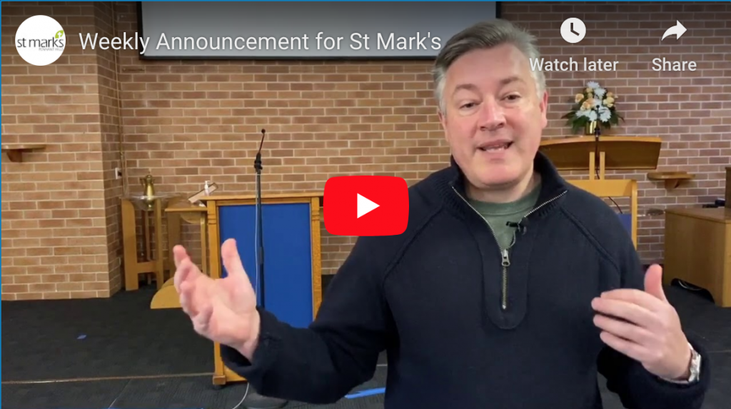 Weekly Announcement for St Mark's